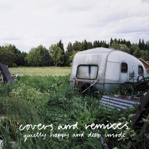 Various Artists - Quietly happy and deep inside - Covers and remixes (IAT.MP3.011)
