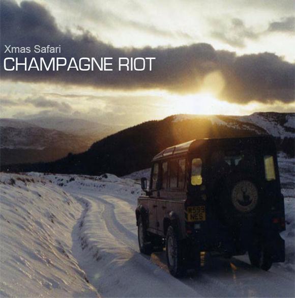 Champagne Riot - Xmas safari
