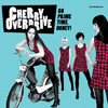 Cherry Overdrive - Go prime time, honey!